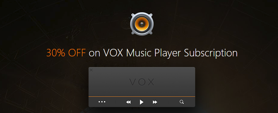 [30% OFF] VOX Music Player Premium discount coupon code