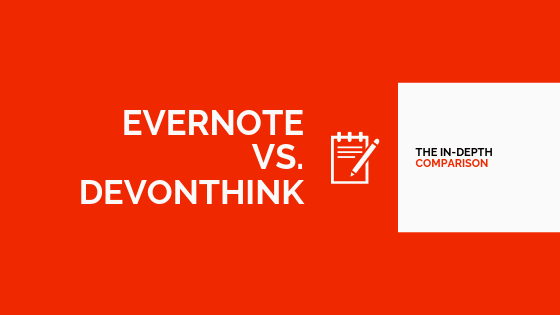 Comparison between Evernote and DEVONthink