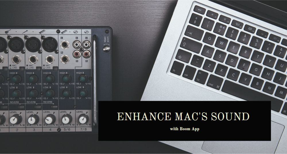 How to Enhance Mac's Sound Effect with Boom App